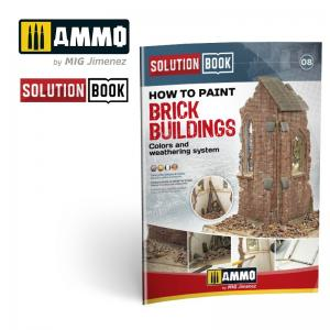 Ammo Mig Jimenez How to Paint Brick Buildings. Colors & Weathering System Solution Book
