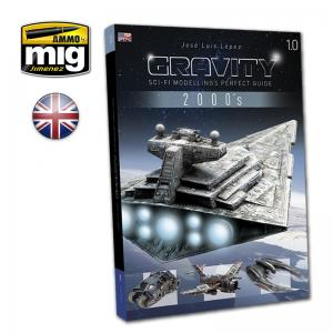Ammo Mig Jimenez Gravity 1.0 - SciFi Modelling Perfect Guide