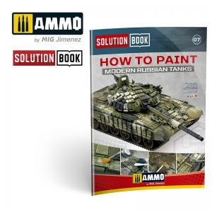 Ammo Mig Jimenez How to Paint Modern Russian Tanks - Solution Book