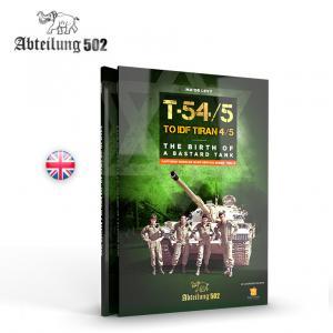 Abteilung 502 T54/5 TO IDF TIRAN 4/5 THE BIRD OF A BASTARD TANK (English)