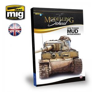Ammo Mig Jimenez Modelling School, How to Make Mud in Your Models