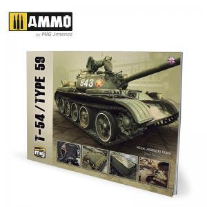 Ammo Mig Jimenez T-54/TYPE 59 – VISUAL MODELERS GUIDE