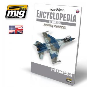 Ammo Mig Jimenez Encyclopedia of Aircraft Modelling Techniques vol. 6 - F-16 Aggressor
