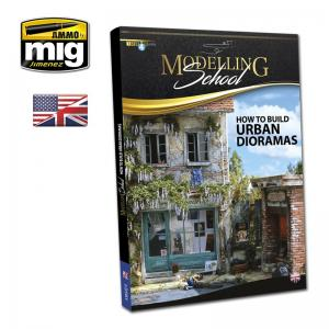 Ammo Mig Jimenez MODELLING SCHOOL: URBAN DIORAMAS (English)