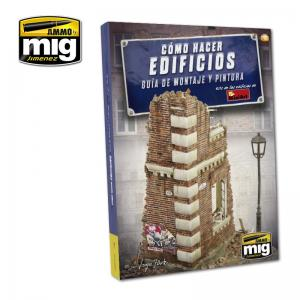 Ammo Mig Jimenez How to Make Buildings, Basic Construction and Painting Guide