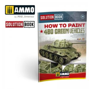 Ammo Mig Jimenez How to Paint 4bo Russian Green Vehicles (Solution Book)