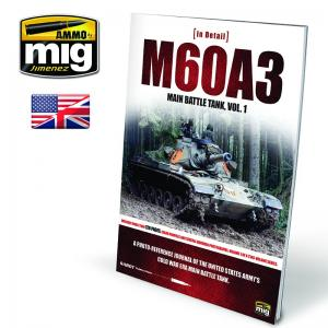 Ammo Mig Jimenez M60A3 Main Battle Tank Vol. 1 - Book