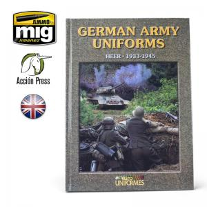 Ammo Mig Jimenez German Army Uniforms, HEER